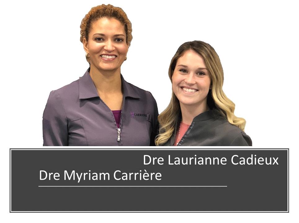 Clinique dentaire Carrière -Dre Myriam Carriere et Dre Laurianne Cadieux
